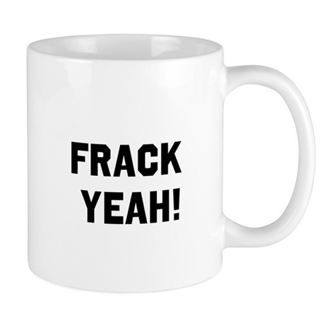 Fracking Mugs