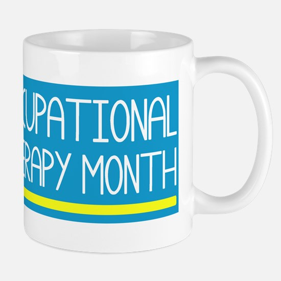 Cute Occupational therapy month Mug