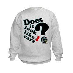 Does It Look Like I Care Sweatshirt