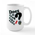 Does It Look Like I Care Large Mug