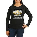 Women's Long Sleeve Dark Banana Triangle T-Shirt