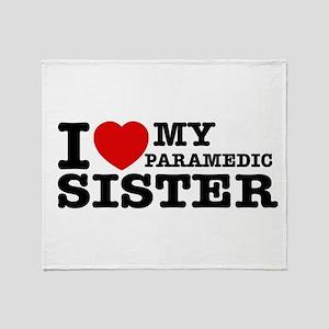 I love My Paramedic Sister Throw Blanket