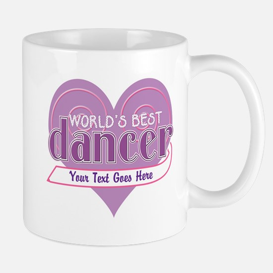 Personalize World's Best Dancer Mug