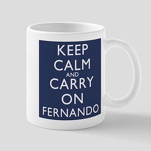Keep Calm And Carry On Fernando Mug