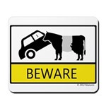 Beware Cow Sign Mousepad