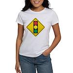 Signal Ahead Caution Sign Women's T-Shirt