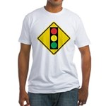 Signal Ahead Caution Sign Fitted T-Shirt