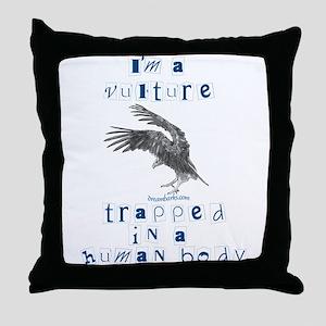 I'm a Vulture Throw Pillow