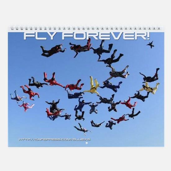 Fly Forever Wall Calendar