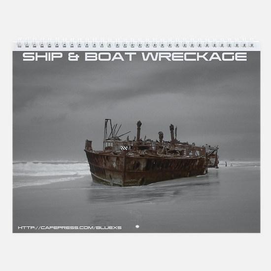 Ship & Boat Wreckage Wall Calendar