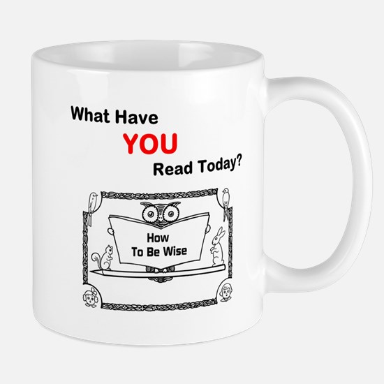 What Have You Read Today? Mug