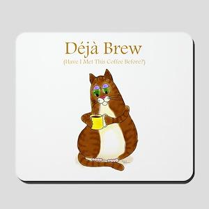 Deja Brew Mousepad