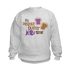 It's Peanut Butter Jelly Time Sweatshirt