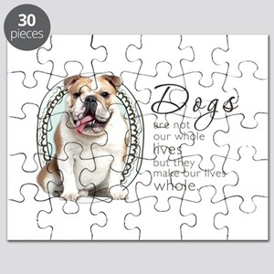 Dogs Make Lives Whole -Bulldog Puzzle