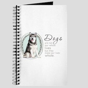 Dogs Make Lives Whole -Malamute Journal
