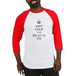 Keep Calm Belay is On Baseball Jersey