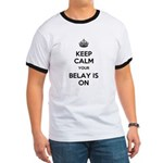Keep Calm Belay is On Ringer T