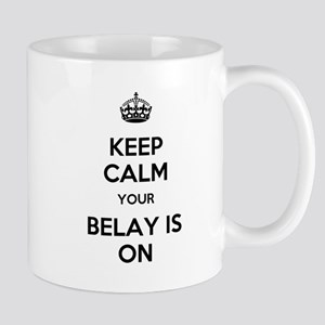 Keep Calm Belay is On Mug