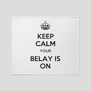 Keep Calm Belay is On Throw Blanket
