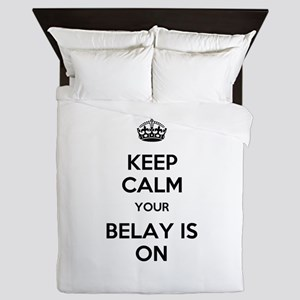 Keep Calm Belay is On Queen Duvet