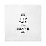 Keep Calm Belay is On Queen Duvet