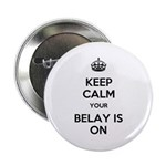 "Keep Calm Belay is On 2.25"" Button (10 pack)"
