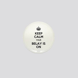 Keep Calm Belay is On Mini Button