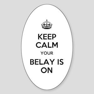 Keep Calm Belay is On Sticker (Oval)
