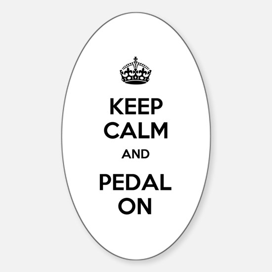 Keep Calm and Pedal On Sticker (Oval)