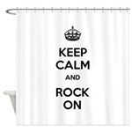 Keep Calm and Rock On Shower Curtain