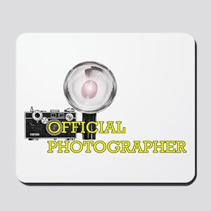 OFFICIAL PHOTOGRAPHER- Mousepad