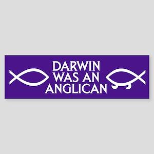 DARWIN WAS AN ANGLICAN Bumper Sticker
