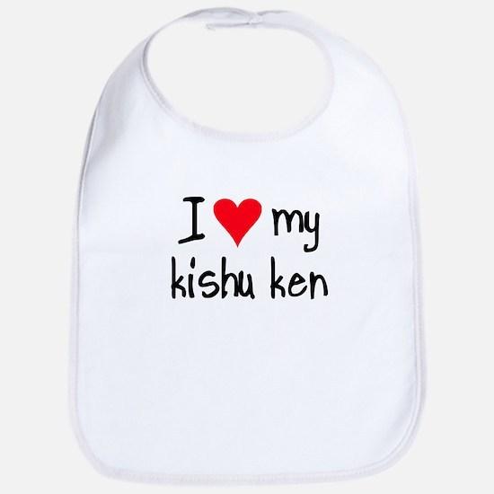 I LOVE MY Kishu Ken Bib