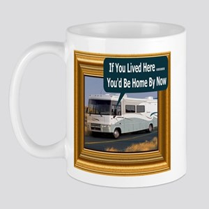 (Framed RV) If You Lived Here Mug