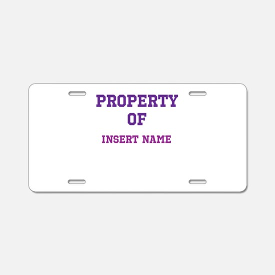 Customizable (Property Of) Aluminum License Plate
