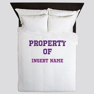 Customizable (Property Of) Queen Duvet