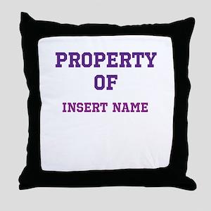 Customizable (Property Of) Throw Pillow