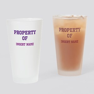 Customizable (Property Of) Drinking Glass