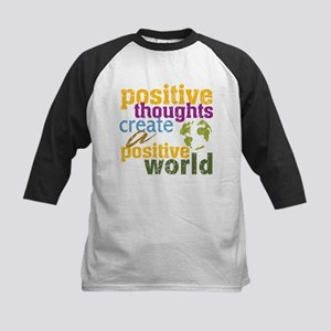 Positive Thoughts Create a Positive World Kids Bas