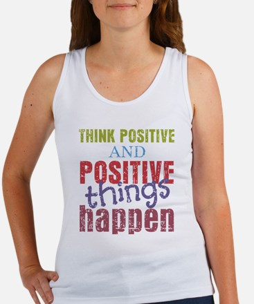 Think Positive and Positive Thing Women's Tank Top