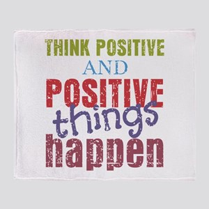 Think Positive and Positive Things H Throw Blanket