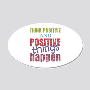 Think Positive and Positive 20x12 Oval Wall Decal