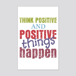 Think Positive and Positive Thin Mini Poster Print