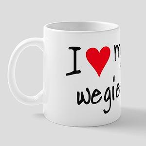 I LOVE MY Wegie Mug