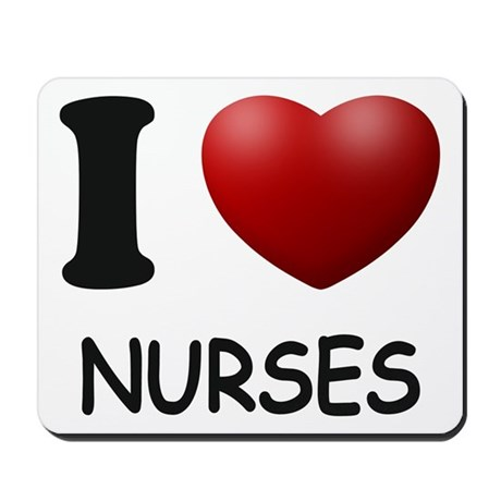 I Love Nurses Mousepad