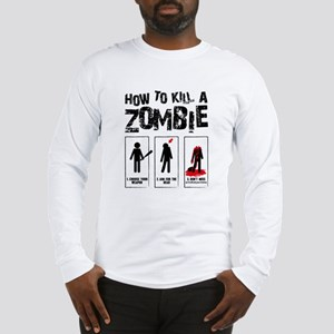 Kill Zombies Long Sleeve T-Shirt