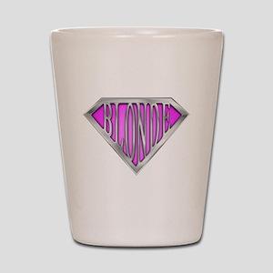 SuperBlonde(pink) Shot Glass