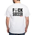 FxCK SOOCER T-Shirt