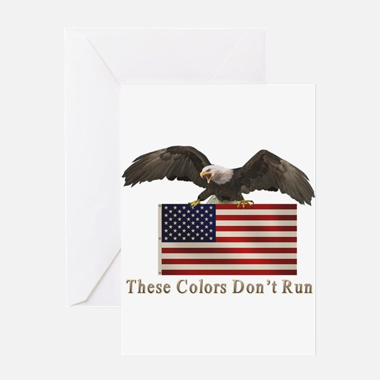 These Colors Don't Run Greeting Card