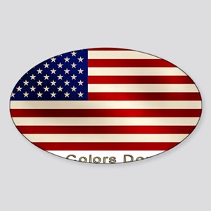 These Colors Don't Run Sticker (Oval)